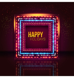Universal holiday frame made of lights vector image