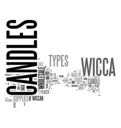 Who knows the types of candles in wicca text word vector