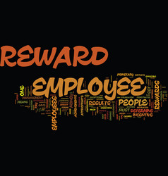 Employee rewards reap results text background vector