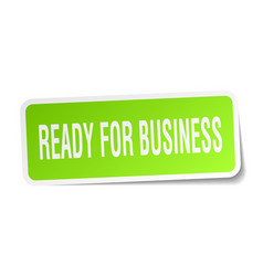 Ready for business square sticker on white vector