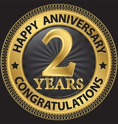 2 years happy anniversary congratulations gold vector