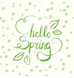 Hello spring tag ink lettering modern vector