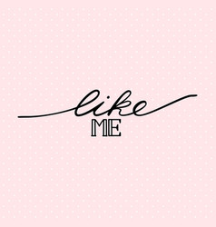 Like me inscription usable for blog or other web vector