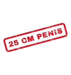 25 Cm Penis Text Rubber Stamp vector image