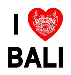 I love bali heart with ethnic gods head vector