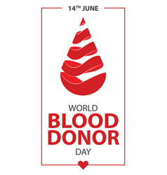 world blood donor day poster vector image