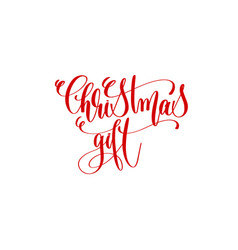 christmas gift - hand lettering inscription to vector image vector image