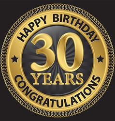 30 years happy birthday congratulations gold label vector