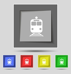 Train icon sign on original five colored buttons vector
