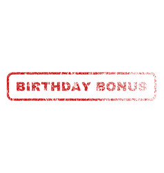 Birthday bonus rubber stamp vector