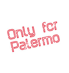 Only for palermo rubber stamp vector