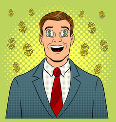 Businessman with dollar sign in eyes pop art vector
