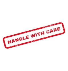Handle With Care Text Rubber Stamp vector image vector image