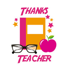 Thanks teacher card book apple glasses vector