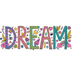 doodle dream lettering vector image