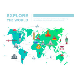 Explore the world - map with famous landmarks vector
