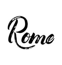 Rome hand written calligraphy lettering for card vector