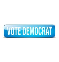 Vote democrat blue square 3d realistic isolated vector