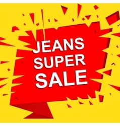 Big sale poster with jeans super sale text vector