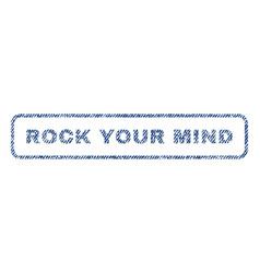 Rock your mind textile stamp vector