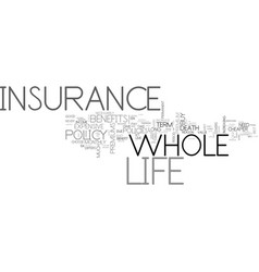 whole life insurance benefits text word cloud vector image vector image