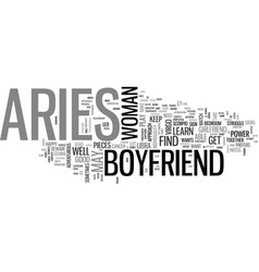 Aries as a boyfriend text word cloud concept vector