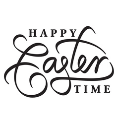 happy easter time hand lettering vector image