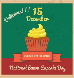 National lemon cupcake day retor poster vector