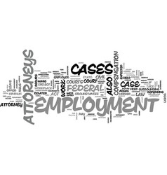 Employment attorneys text background word cloud vector