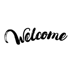 Welcome hand written lettering for poster card vector image vector image