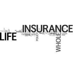 Whole life insurance tips text word cloud concept vector