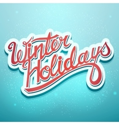 Winter holidays christmas lettering on a blue vector image