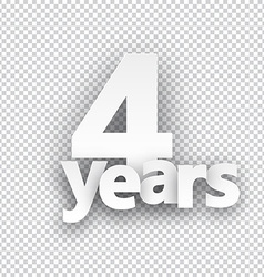 Four years paper sign vector