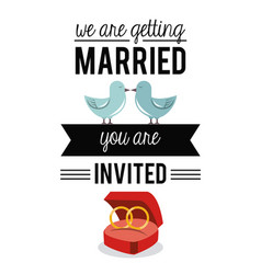 Colorful card of invited of we are getting married vector