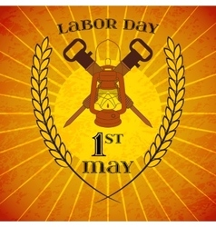 May 1st labor day lantern and jackhammers vector
