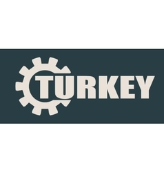 Turkey word build in gear vector image vector image