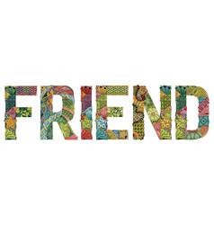 Word friend decorative zentangle object vector