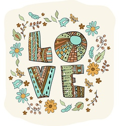 Color flowers and letters - love vector image vector image