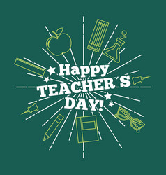 happy teacher day card greeting green background vector image