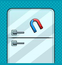 magnet on fridge pop art vector image