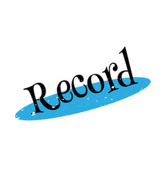 Record rubber stamp vector