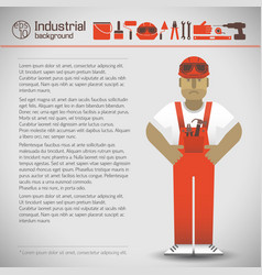 Workman and industrial background vector