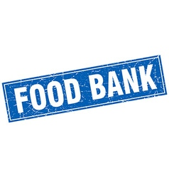 Food bank blue square grunge stamp on white vector
