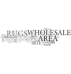 Wholesale area rugs text word cloud concept vector