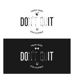 Motivational print with quote work train hard vector