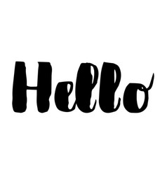 hello - lettering for greeting card vector image