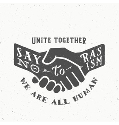 Say no to racism vintage handshake vector