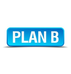 Plan b blue 3d realistic square isolated button vector