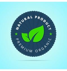 Natural product premium organic badge vector image