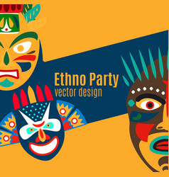 ethno party card with cartoon masks vector image vector image